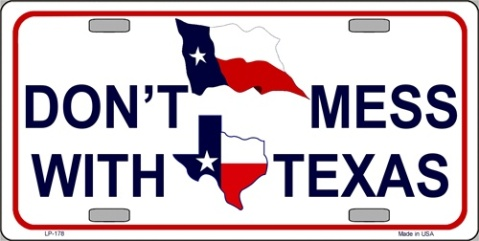Dont mess Texas