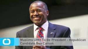 Carson Muslims Unfit