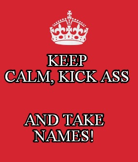 Keep Calm Kick Ass-2