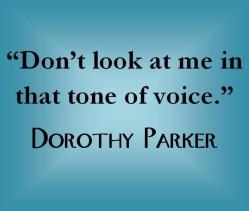 DorothyParkertoneofvoice